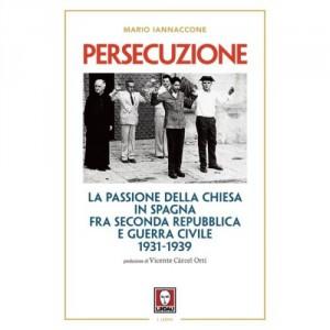 Persecuzione in Spagna: il libro di Mario Arturo Iannaccone