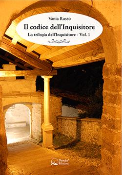 Il codice dell'Inquisitore di Vania Russo - Thriller storico - Panda Edizioni